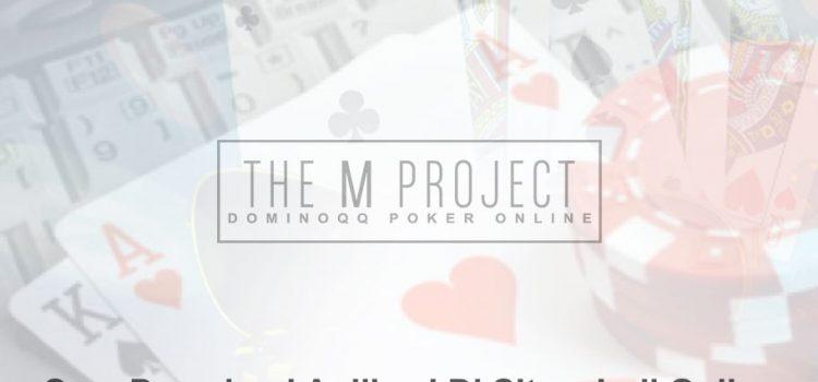 Judi Online - Cara Download Aplikasi Di Situs - DominoQQ Poker Online